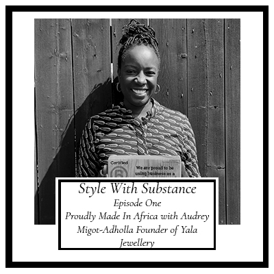 Yala Jewellery Audrey Migot-Adholla Style With Substance Podcast