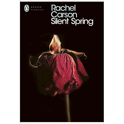 Your Essential Guide To Environmental Reading Silent Spring by Rachel Carson